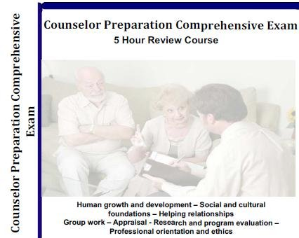 Counselor Preparation Comprehensive Examination CPCE Audio Review Course; 5 Hour, 5 Audio CD Review Course for CPCE Counselor Preparation Comprehensive Examination