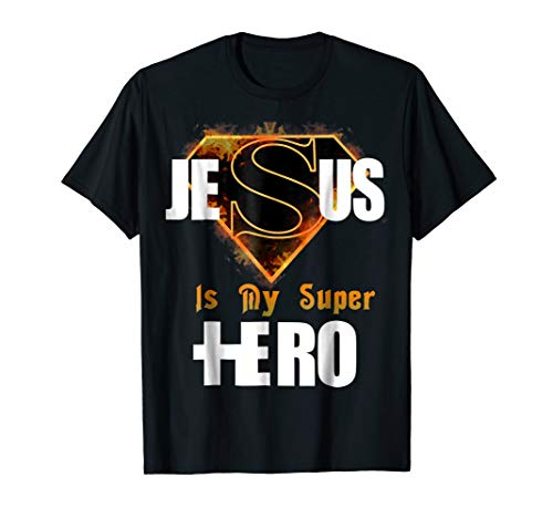 Cool Faith Based Jesus Is My Super Hero T-shirt -