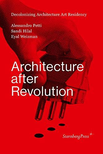 Architecture after Revolution (Sternberg Press) (Eyal Press)