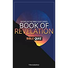 Book of Revelation Quiz Book (Books of the Bible Quiz Series 5)