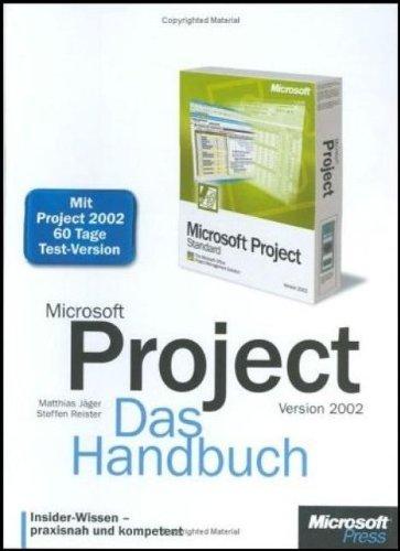 Microsoft Project 2002. Das Handbuch