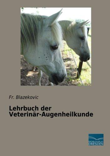 Lehrbuch der Veterinär-Augenheilkunde (German Edition)