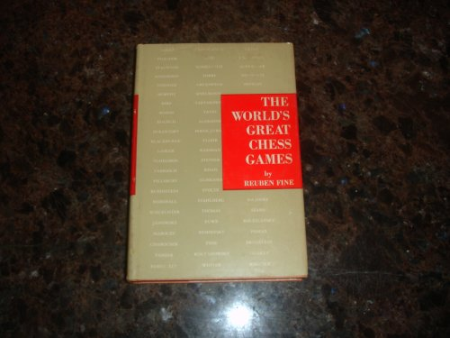 (The World's Greatest Chess Games)