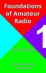 Foundations of Amateur Radio (7 book series) Kindle Edition