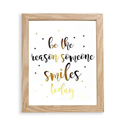 (Fully Framed Be The Reason Someone Smiles Today Motivational Wall Art 9