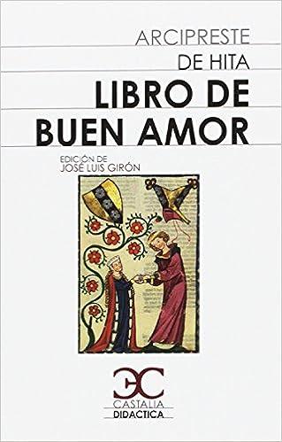 Libro de Buen Amor . (CASTALIA DIDACTICA. C/D.): Amazon.es: J. L. Girón Alconchel, Juan Ruiz (Arcipreste de Hita): Libros