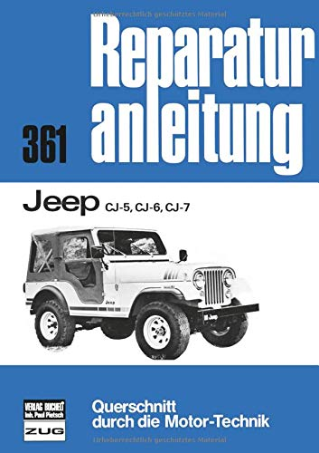 Jeep CJ-5, CJ-6, CJ-7 (Reparaturanleitungen)