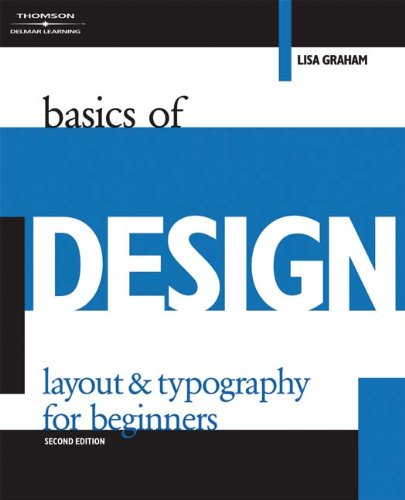 Basics of Design: Layout & Typography for Beginners (Design (Job Layout)