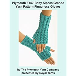 Plymouth F157 Baby Alpaca Grande Yarn Pattern Fingerless Gloves (I Want To Knit)