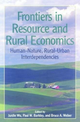 Frontiers in Resource and Rural Economics: Human-Nature,...