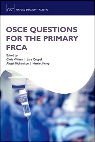 Book OSCE Questions for the Primary FRCA (Oxford Speciality Training:Revision Texts)
