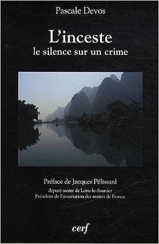 En ligne L'inceste : Le silence sur un crime pdf, epub ebook