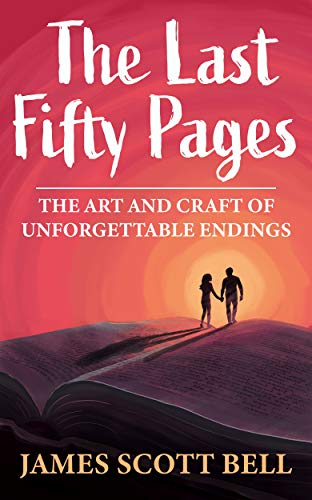 Pdf Reference The Last Fifty Pages: The Art and Craft of Unforgettable Endings