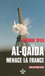 Al-Qaïda menace la France