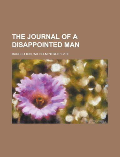 The Journal of a Disappointed Man by W. N. P. Barbellion (2012-10-17)