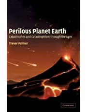 Perilous Planet Earth: Catastrophes and Catastrophism through the Ages