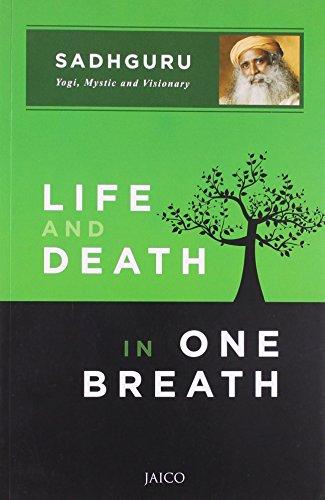 Life and Death in One Breath by SADHGURU (30-Jun-2013) Paperback
