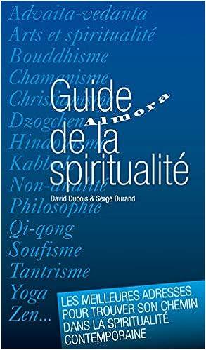 Amazon Fr Guide De La Spiritualite David Dubois Livres