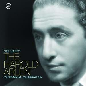 Get Happy: Arlen Centennial Celebration