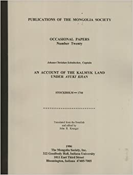 Book An Account of the Kalmyk Land Under Ayuki Khan (Occasional Papers Number 20)
