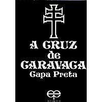 A Cruz de Caravaca. Capa Preta