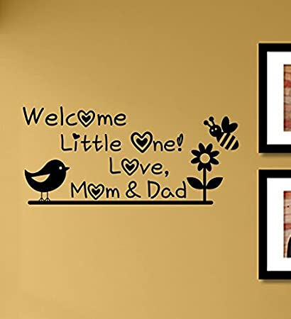 Amazon.com: Welcome Little One. Love, Mom and Dad Vinyl Wall ...