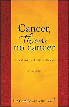 Book Cancer, Then No Cancer