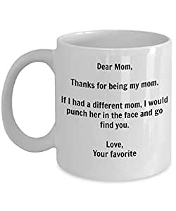 Funny Mother's Day Gifts - I'd Punch Another Mom In The Face Coffee Mug - Gag Gift Cup From Your Favorite Child