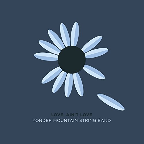 Yonder Mountain String Band-Love Aint Love-CD-FLAC-2017-FATHEAD Download