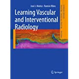 Learning Vascular and Interventional Radiology (Learning Imaging)