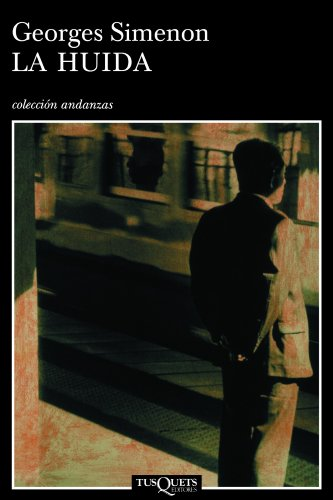 La huida (Spanish Edition) - Georges Simenon
