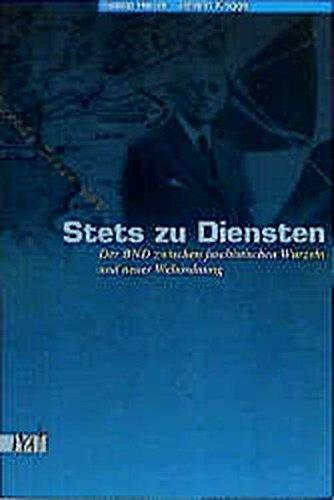Stets zu Diensten: Der BND zwischen faschistischen Wurzeln und Neuer Weltordnung (Reihe antifaschistische Texte)