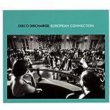 Disco Discharge - European Connection