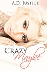 Crazy Maybe Paperback