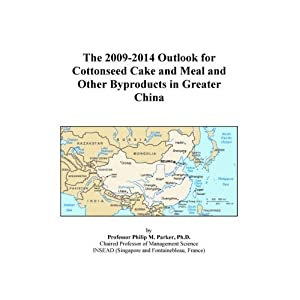 The 2009-2014 Outlook for Cottonseed Cake and Meal and Other Byproducts in Japan Icon Group International
