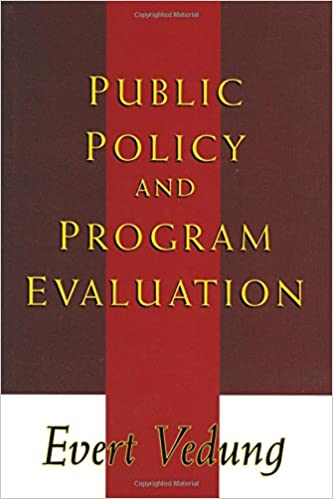 Public policy and program evaluation evert vedung 9780765806871 public policy and program evaluation evert vedung 9780765806871 amazon books fandeluxe Gallery