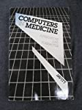 Computers in Medicine : Applications and Possibilities, Javitt, Jonathan, 0721615783