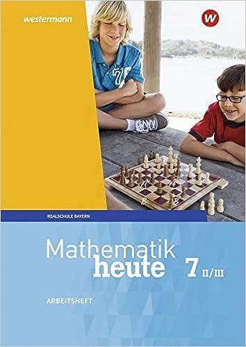 Mathematik heute 7 II/III – Arbeitsheft
