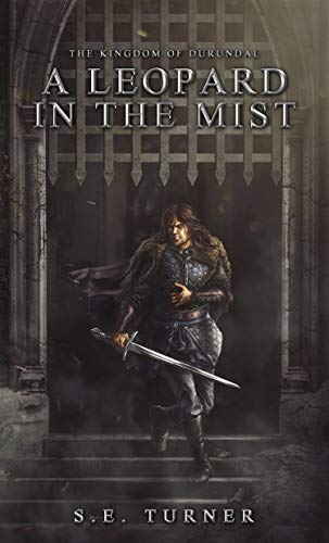 Mist Leopard - A Leopard in the Mist (Kingdom of Durundal Book 3)