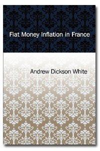 Read Online Fiat Money Inflation in France pdf