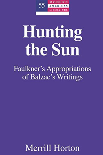 hunting-the-sun-faulkners-appropriations-of-balzacs-writings-modern-american-literature