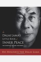 The Dalai Lama's Little Book of Inner Peace: The Essential Life and Teachings Paperback