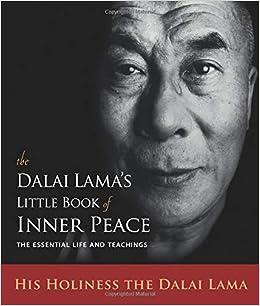 Amazon com: The Dalai Lama's Little Book of Inner Peace: The