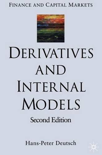 Derivatives and Internal Models by Hans Peter Deutsch