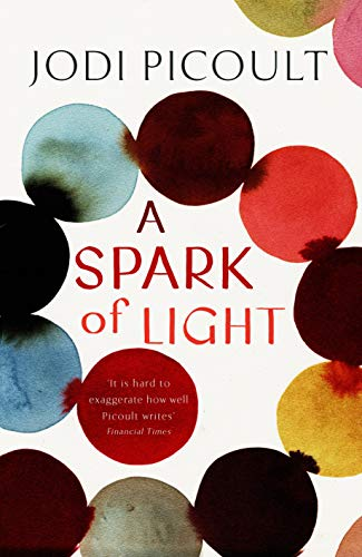 Book cover from A Spark of Light by Jodi Picoult
