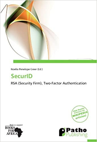 Buy SecurID: RSA (Security Firm), Two-Factor Authentication