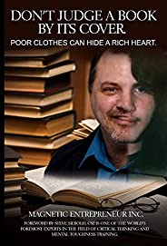 Don't Judge a Book By Its Cover: Poor Clothes Can Hide a Rich H