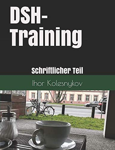 dsh training schriftlicher teil wie schreibe ich einen text wie ein muttersprachler - Dsh Prfung Beispiel