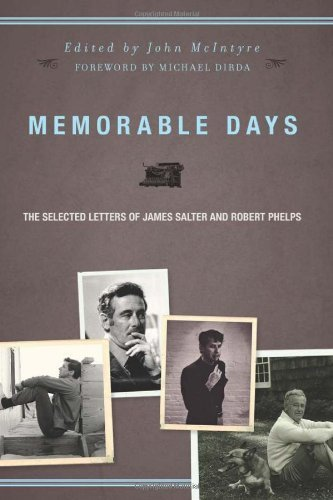 (Memorable Days: The Selected Letters of James Salter and Robert Phelps by Michael Dirda (Foreword), James Salter (5-Aug-2010) Hardcover)