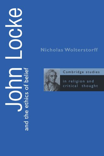 - John Locke and the Ethics of Belief (Cambridge Studies in Religion and Critical Thought)